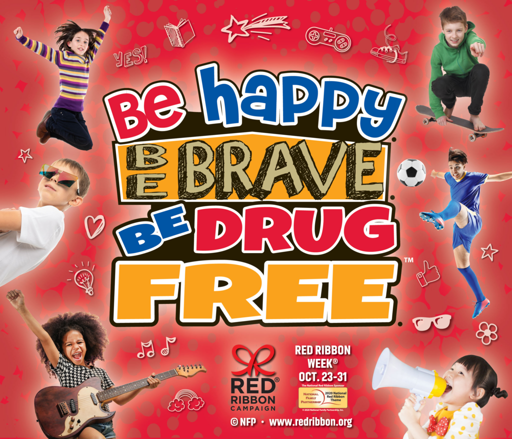 Happy, Brave, & Drug Free